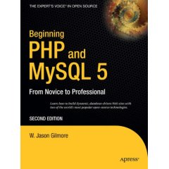 Beginning PHP and MySQL 5, from novice to professional